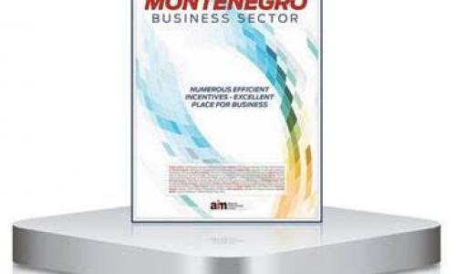 Montenegro Business Sector - Numerous Efficient Incentives - Excellent Place for Business
